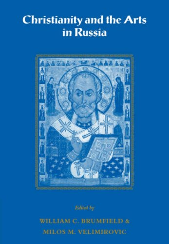 Christianity and the Arts in Russia 9780521089234