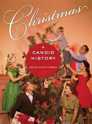 Christmas: A Candid History 9780520251045