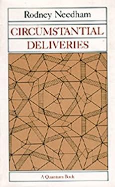 Circumstantial Deliveries 9780520043893