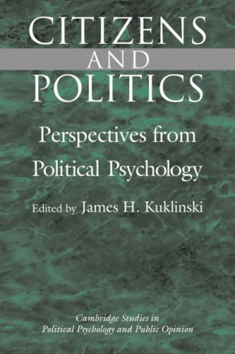Citizens and Politics: Perspectives from Political Psychology 9780521593762