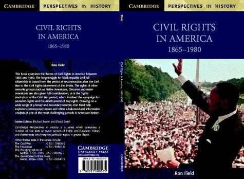Civil Rights in America, 1865 1980