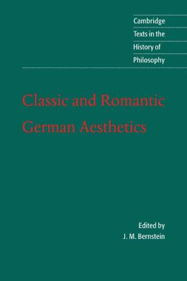 Classic and Romantic German Aesthetics 9780521001113