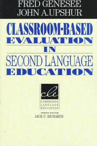 Classroom-Based Evaluation in Second Language Education 9780521566810
