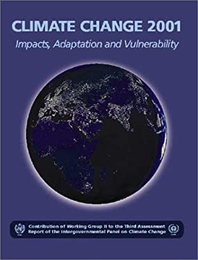 Climate Change 2001: Impacts, Adaptation, and Vulnerability : Contribution of Working Group II to the Third Assessment Report of the Intergovernmental