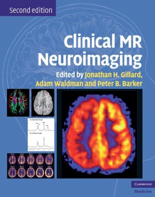 Clinical MR Neuroimaging: Physiological and Functional Techniques 9780521515634