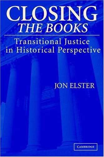 Closing the Books: Transitional Justice in Historical Perspective 9780521548540