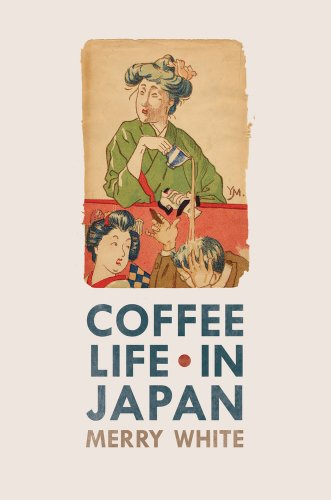 Coffee Life in Japan 9780520271159