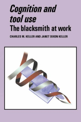 Cognition and Tool Use: The Blacksmith at Work 9780521552394