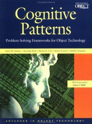 Cognitive Patterns: Problem-Solving Frameworks for Object Technology 9780521649988