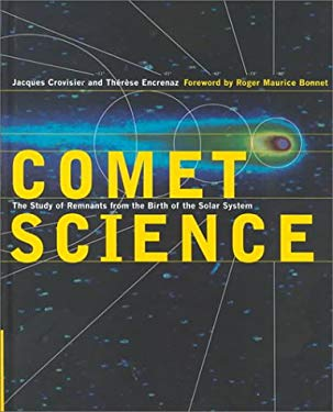 Comet Science: The Study of Remnants from the Birth of the Solar System 9780521641791