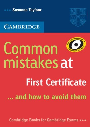 Common Mistakes at First Certificate: And How to Avoid Them 9780521520621