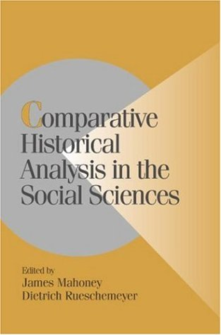 Comparative Historical Analysis in the Social Sciences 9780521016452