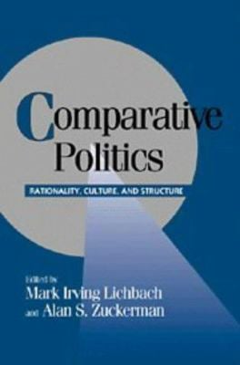 Comparative Politics: Rationality, Culture, and Structure 9780521586689