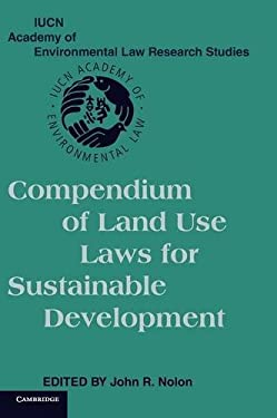 Compendium of Land Use Laws for Sustainable Development 9780521862172