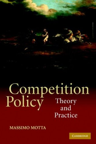 Competition Policy: Theory and Practice 9780521016919