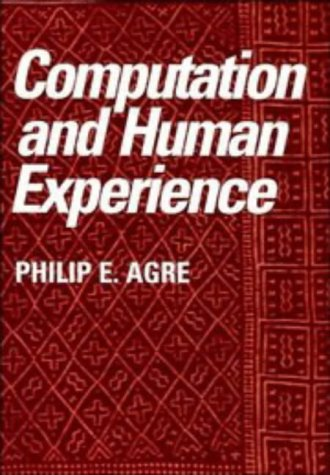 Computation and Human Experience 9780521386036