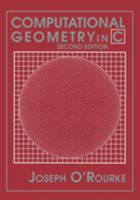 Computational Geometry in C - 2nd Edition