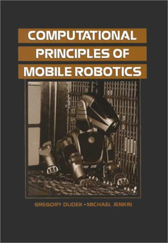 Computational Principles of Mobile Robotics 9780521568760