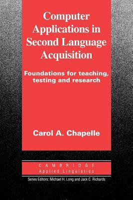 Computer Applications in Second Language Acquisition 9780521626460