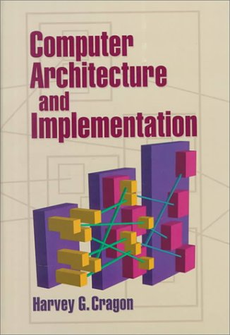 Computer Architecture and Implementation 9780521651684
