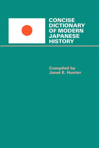 Concise Dictionary of Modern Japanese History 9780520045576