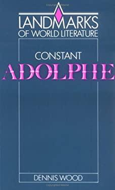 Constant: Adolphe 9780521316569