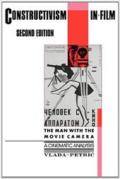 Constructivism in Film - A Cinematic Analysis: The Man with the Movie Camera 11715671