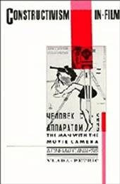 Constructivism in Film - A Cinematic Analysis: The Man with the Movie Camera 1741048