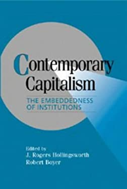 Contemporary Capitalism: The Embeddedness of Institutions 9780521561655