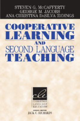 Cooperative Learning and Second Language Teaching 9780521606646