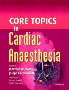 Core Topics in Cardiac Anaesthesia 9780521868419