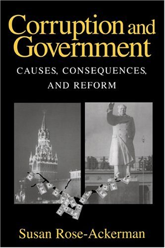 Corruption and Government: Causes, Consequences, and Reform 9780521632935