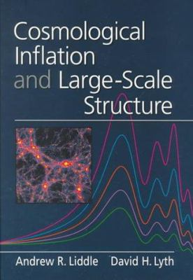 Cosmologic Inflation Structure 1ed 9780521660228