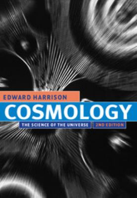 Cosmology: The Science of the Universe 9780521661485