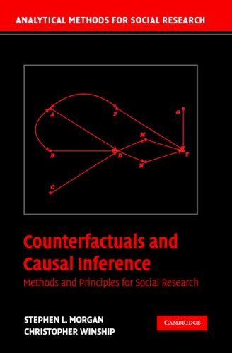 Counterfactuals and Causal Inference: Methods and Principles for Social Research 9780521671934