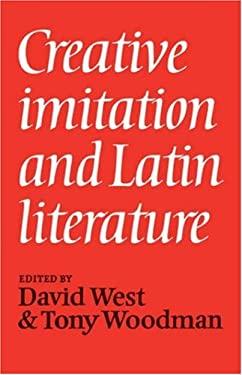 Creative Imitation Latin Liter 9780521226684
