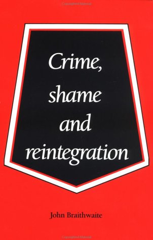 Crime, Shame and Reintegration 9780521356688
