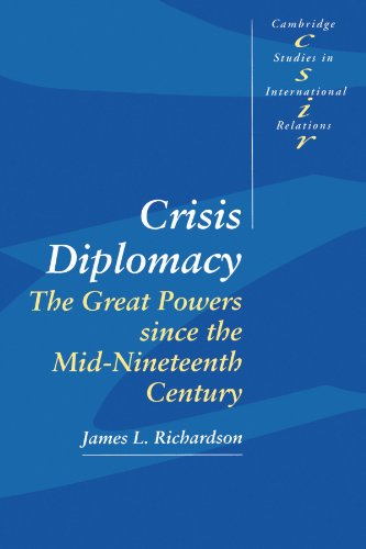 Crisis Diplomacy: The Great Powers Since the Mid-Nineteenth Century 9780521459877