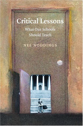Critical Lessons: What Our Schools Should Teach 9780521710008