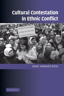 Cultural Contestation in Ethnic Conflict 9780521870139