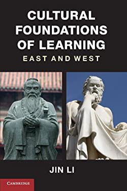 Cultural Foundations of Learning: East and West 9780521160629