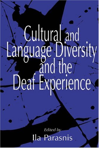 Cultural and Language Diversity and the Deaf Experience 9780521645652