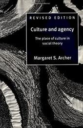 Culture and Agency: The Place of Culture in Social Theory 1761678