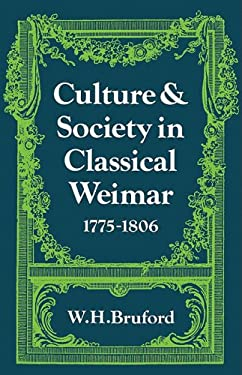 Culture and Society in Classical Weimar 1775 1806 9780521099103