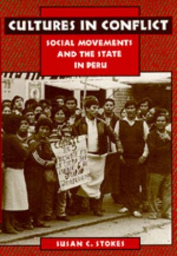 Cultures in Conflict: Social Movements and the State in Peru 9780520200234
