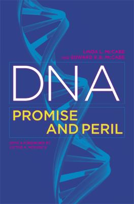 DNA: Promise and Peril 9780520251878