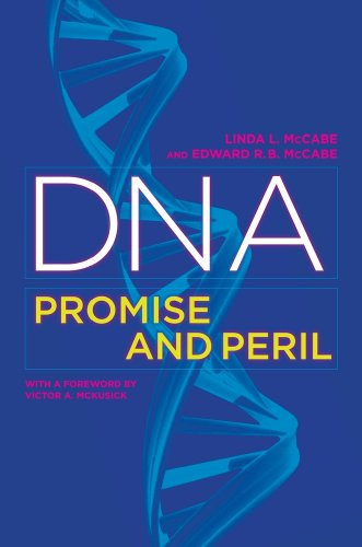 DNA: Promise and Peril 9780520265882