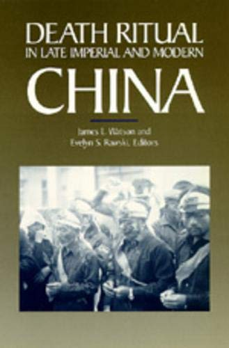 Death Ritual in Late Imperial and Modern China 9780520071292