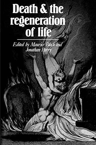 Death and the Regeneration of Life 9780521270373
