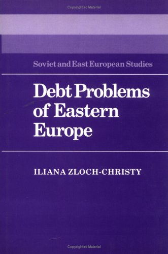 Debt Problems of Eastern Europe 9780521335423